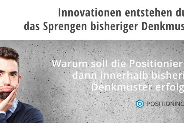 Positionierung 4.0 Positionierung von Innovationen, neuer Geschäftsmodelle in Zeiten der Digitalisierung