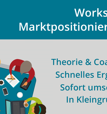 Workshop Marketingstrategie - Marktpositionierung