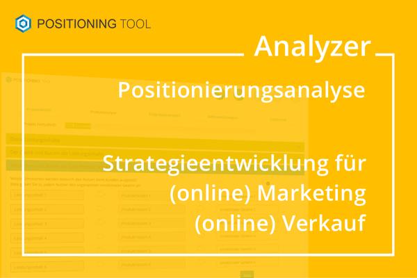 Positionierungsanalyse zur Strategieentwicklung für Unternehmen, Marken, Produkten und Dienstleistungen